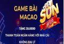 Game bài đổi thưởng uy tín nhất Việt Nam Sunwin Ma Cao