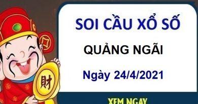 Soi cầu XSQNG ngày 24/4/2021 – Soi cầu chốt số Quảng Ngãi thứ 7 hôm nay