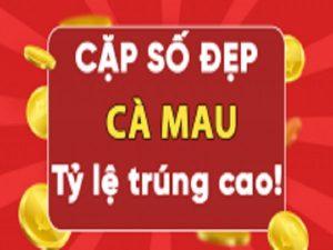 Dự đoán xổ số Cà Mau 24/5/2021