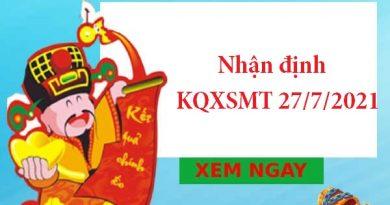 Nhận định KQXSMT 27/7/2021