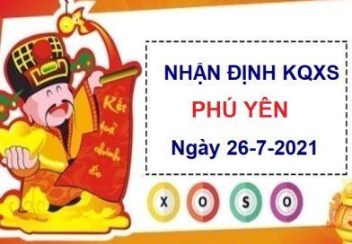 Nhận định KQXSPY ngày 26/7/2021 chốt số Phú Yên thứ 2