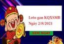 Loto gan KQXSMB 2/8/2021 hôm nay